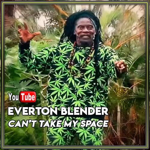 Everton Blender - Can't Take My Space