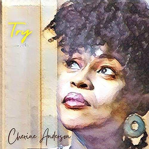 Cherine Anderson - Try
