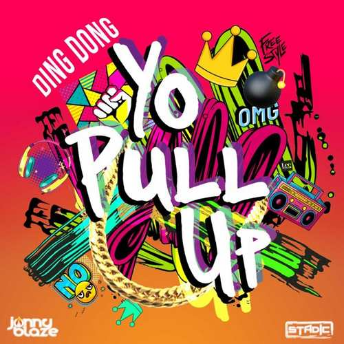 Ding Dong - Yo Pull Up