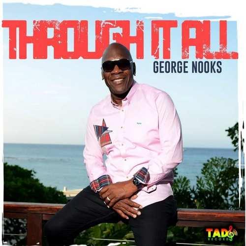 George Nooks - Through It All