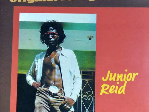 Junior Reid – Original Foreign Mind