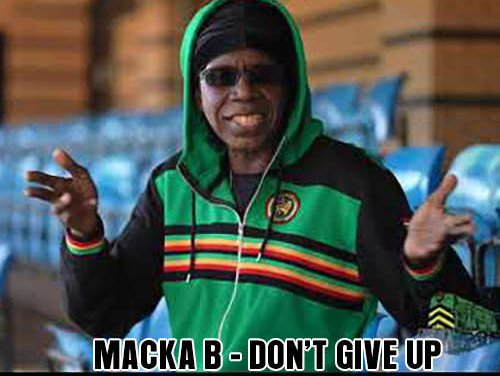 Macka B – Don't Give Up | New Video