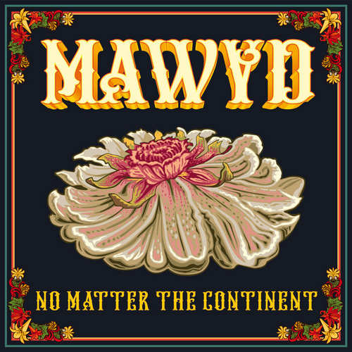 Mawyd feat. Winston McAnuff & Fixi - No Matter The Continent