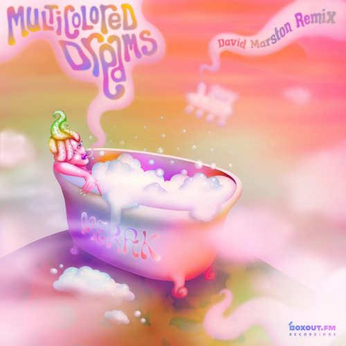 Merak – Multicolored Dreams (David Marston Remix) | New Release