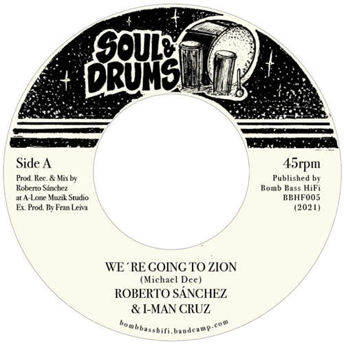 Roberto Sánchez & I-Man Cruz - We're Going To Zion