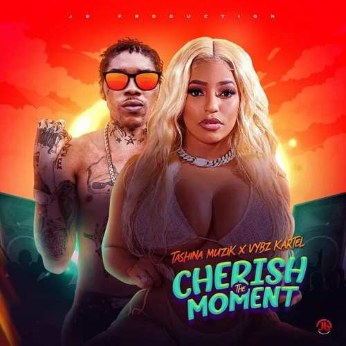 Tashina Muzik x Vybz Kartel - Cherish The Moment