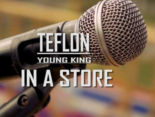 Teflon – In A Store   New Video