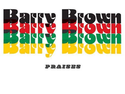 Barry Brown – Praises