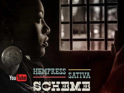 Hempress Sativa – Scheme   New Video
